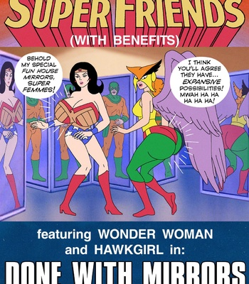 Porn Comics - Super Friends With Benefits – Done With Mirrors