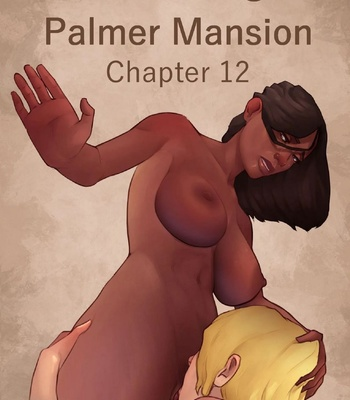 Porn Comics - The Haunting Of Palmer Mansion 12