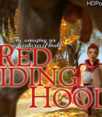 Porn Comics - The Amazing Sex Adventures Of Busty Red Riding Hood