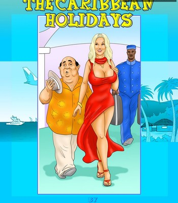 Porn Comics - The Caribbean Holidays
