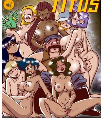 Porn Comics - Starship Titus 1 – Here Cums Captain Blarney Sex Comic