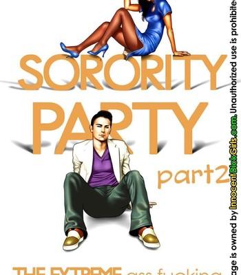 Porn Comics - Sorority Party 2 – The Extreme Ass Fucking Sex Comic