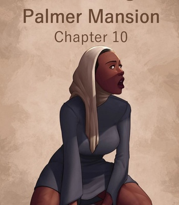 Porn Comics - The Haunting Of Palmer Mansion 10