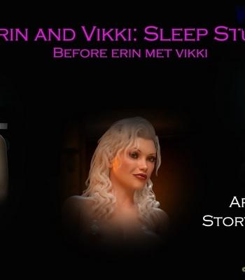 Porn Comics - Erin & Vikki 3 – Sleep Study