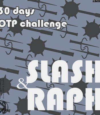 Porn Comics - 30 Days Challenge Of Slash And Raph