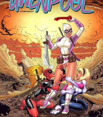 Porn Comics - Gwenpool 1 – Radioactive Chimichanga