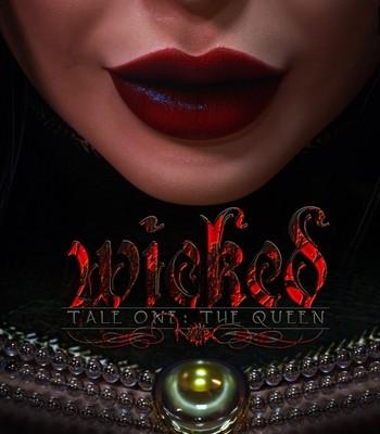 Porn Comics - Wicked 1 – The Queen
