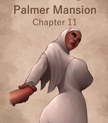 Porn Comics - The Haunting Of Palmer Mansion 11