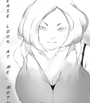 Please Look At Me, Mother comic porn thumbnail 001