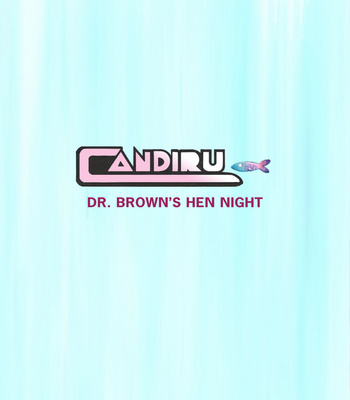 Porn Comics - Candiru 2 – Dr Brown's Hen Night
