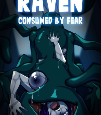 Porn Comics - Raven Consumed By Fear