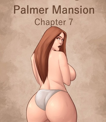 Porn Comics - The Haunting Of Palmer Mansion 7