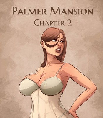 Porn Comics - The Haunting Of Palmer Mansion 2