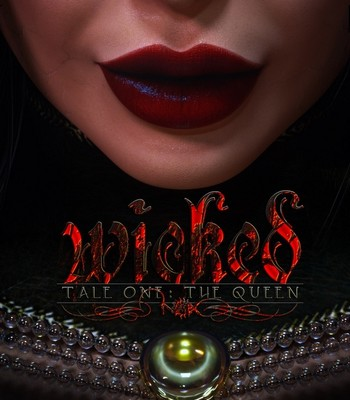 Porn Comics - Wicked Tale One – The Queen Sex Comic
