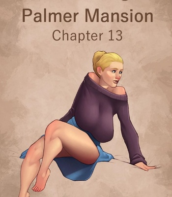 Porn Comics - The Haunting Of Palmer Mansion 13