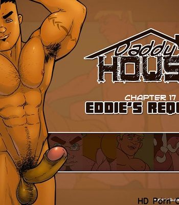 Porn Comics - Daddy's House Year 1 – Chapter 17 – Eddie's Request